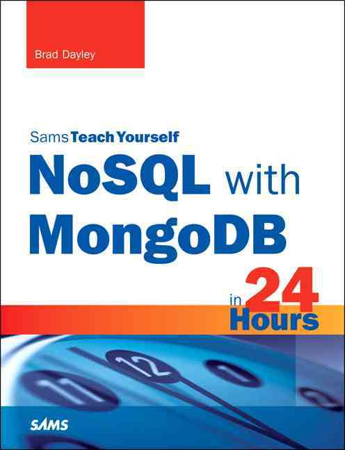 Nosql With Mongodb in 24 Hours By Dayley, Brad